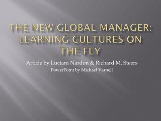 The New Global Manager: Learning Cultures on the Fly
