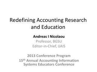 Redefining Accounting Research and Education