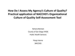 How Do I Assess My Agency's Culture of Quality? Practical application of NACCHO's Organizational Culture of Quality Sel