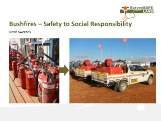 Bushfires – Safety to Social Responsibility