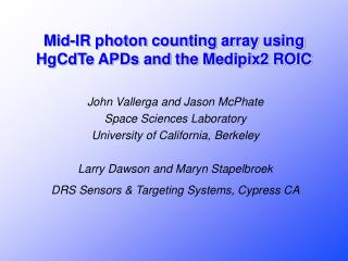 mid-ir photon counting array using hgcdte apds and the medipix2 roic