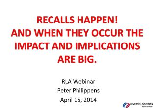 RLA  Webinar Peter  Philippens April  16,  2014