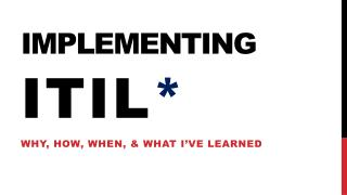 Implementing ITIL *