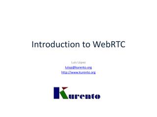 Introduction to  WebRTC