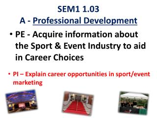 SEM1 1.03 A -  Professional Development