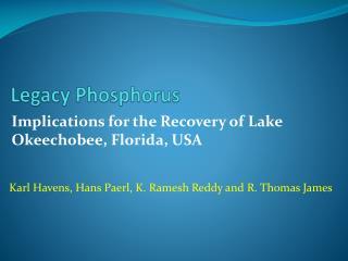 Legacy Phosphorus