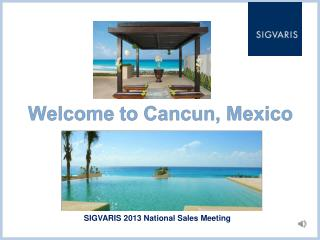 SIGVARIS 2013 National Sales Meeting