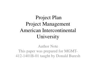 Project Plan Project Management American  Intercontinental University