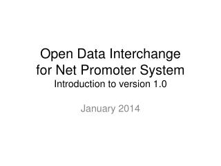 Open Data Interchange for Net Promoter System Introduction to version 1.0