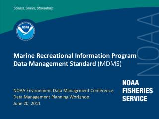 Marine Recreational Information Program  Data Management Standard  (MDMS)