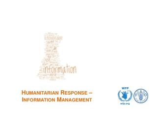 Humanitarian Response  –  Information Management