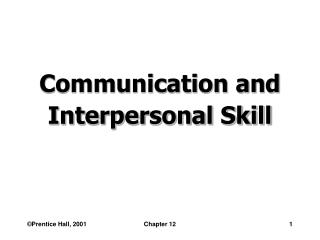 communication and interpersonal skill