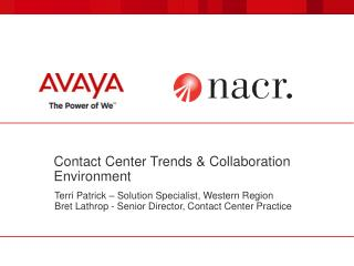 Contact Center Trends & Collaboration Environment