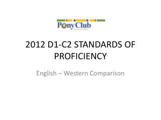 2012 D1‐C2 STANDARDS OF PROFICIENCY
