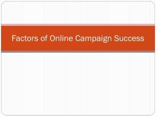 Factors of Online Campaign Success