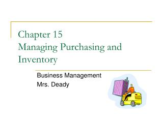 Chapter 15  Managing Purchasing and Inventory