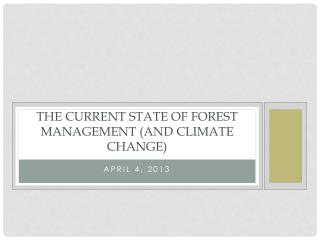 The current state of Forest Management (and Climate Change)