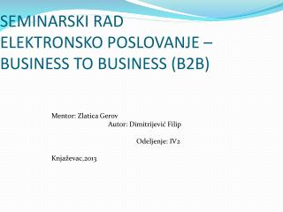 SEMINARSKI RAD ELEKTRONSKO POSLOVANJE � BUSINESS TO BUSINESS (B2B)