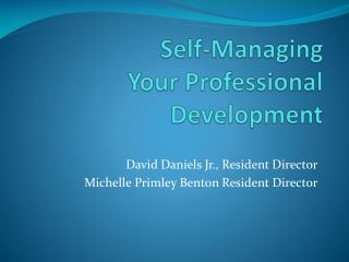 Self-Managing Your Professional Development