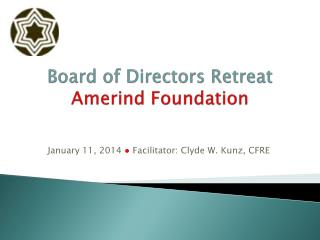 Board of Directors Retreat Amerind  Foundation