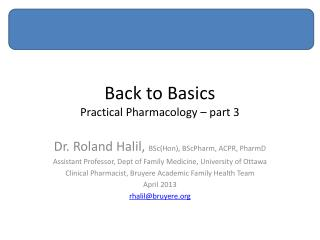 Back to Basics Practical Pharmacology – part 3
