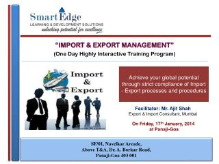 """IMPORT & EXPORT MANAGEMENT"" (One Day Highly Interactive Training Program)"