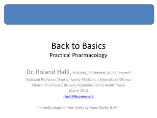 Back to Basics Practical Pharmacology
