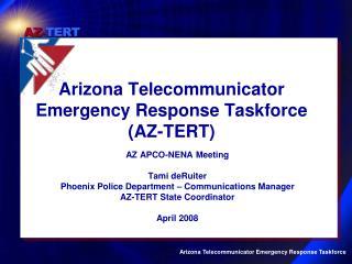arizona telecommunicator emergency response taskforce az-tert