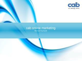 cab online marketing Michael Duchardt