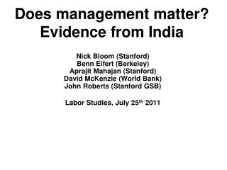 Does management matter? Evidence from India