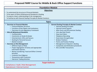 Proposed FMRP Course for Middle & Back Office Support Functions