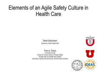 Sandi  Gulbransen University of Utah Health Care Frank  A.  Drews University of Utah Center  for Human Factors in Patie