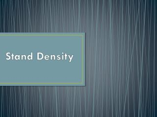 Stand Density