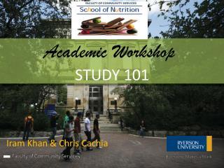 Academic  Workshop STUDY  101