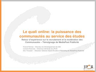 Le quali online: la puissance des communautés au service des études