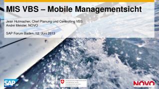 MIS VBS – Mobile  Managementsicht