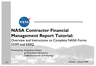 NASA Contractor Financial Management Report Tutorial: Overview and Instructions to Complete NASA Forms 533M and 533Q