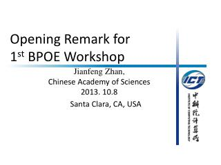 Opening Remark for  1 st  BPOE Workshop