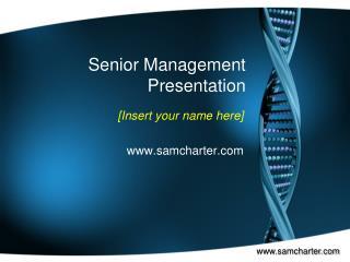 Senior Management Presentation