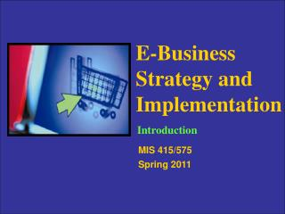 E-Business Strategy and Implementation