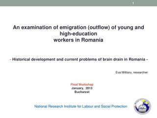 An examination of emigration (outflow) of young and high-education workers in Romania