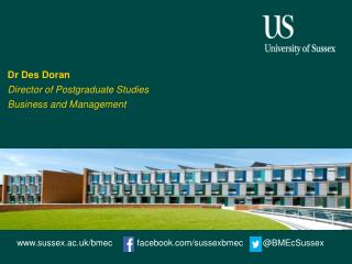 Dr Des Doran Director of Postgraduate Studies Business and Management