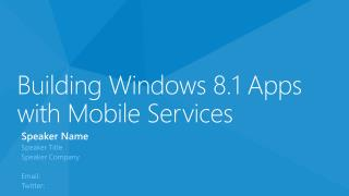 Building Windows 8.1 Apps with Mobile Services