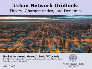 Urban Network Gridlock:  Theory, Characteristics, and Dynamics