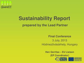 Sustainability Report prepared by the Lead Partner