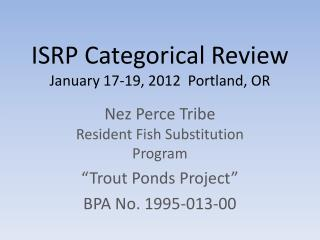 ISRP Categorical Review January 17-19, 2012  Portland, OR