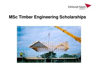 MSc Timber Engineering Scholarships