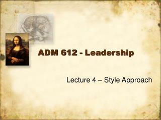 adm 612 - leadership