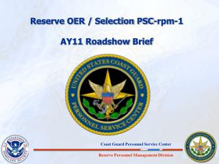 Reserve OER / Selection PSC-rpm-1 AY11  Roadshow  Brief