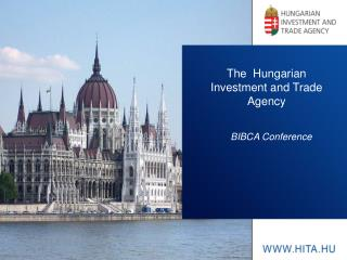 The   Hungarian Investment  and Trade  Agency